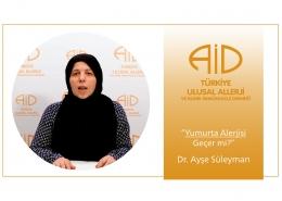 Dr. Ayşe Süleyman - Yumurta Alerjisi Geçer mi?