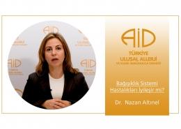 Bağışıklık Sistemi Hastalıkları İyileşir mi? - Dr. Nazan Altınel